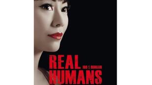 Affiche de la nouvelle série d'Arte, «Real Humans».