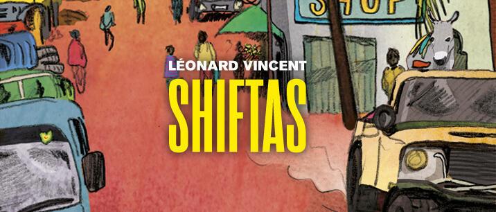 """""""Shiftas"""" est le deuxième roman de Léonard Vincent."""