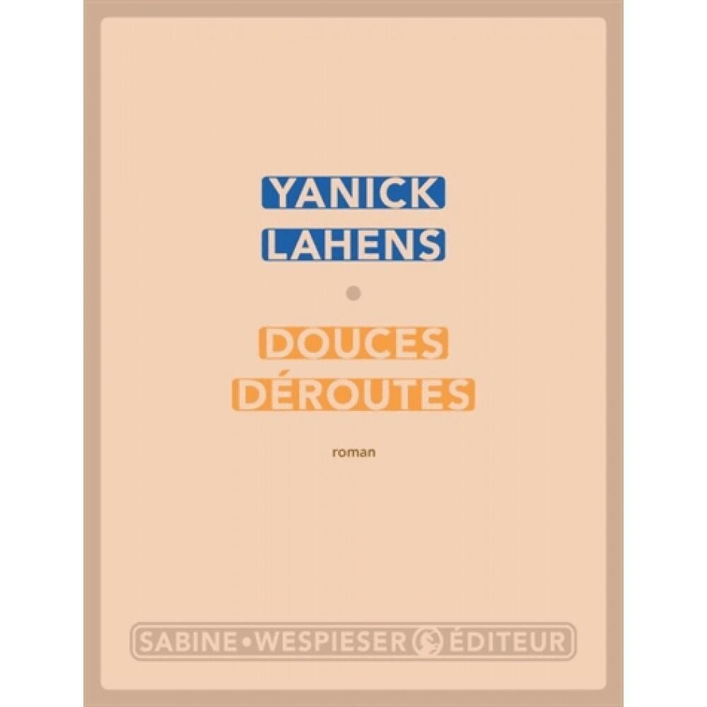 """Couverture du roman """"Douces Déroutes"""""""