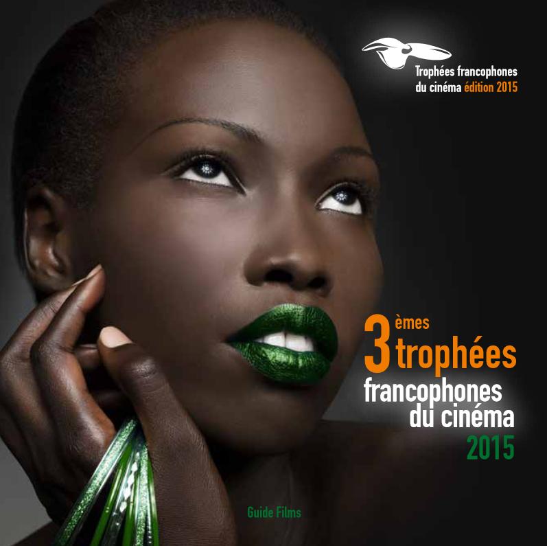 Affiche de la 3e édition des Trophées francophones du cinéma, de passage à Abidjan samedi 5 décembre.