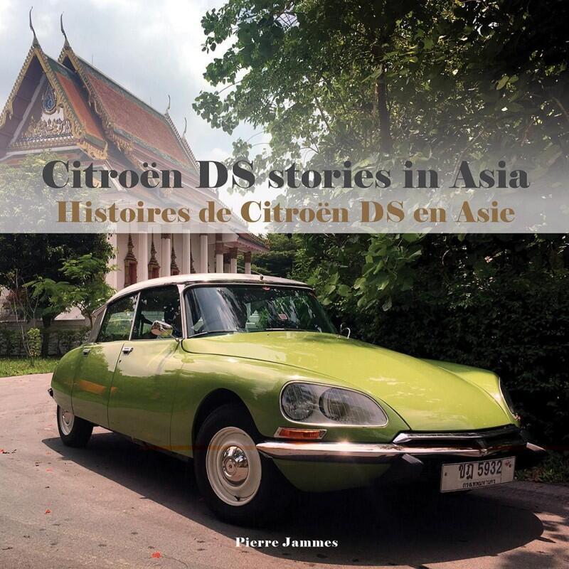Bìa tập sách Lịch sử Citroen DS ở châu Á, tác giả Pierre Jammes.