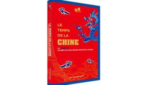 «Le Temps de la Chine» paru aux éditions Félix Torres.