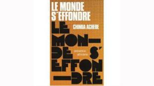 Dans «Le Monde s'effondre», son premier roman, Chinua Achebe abordait le colonialisme européen.