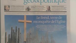 """""""O Brasil, terra de reconquista da Igreja"""", diz a manchete principal do caderno de geopolítica do jornal francês Le Monde nesta quarta-feira, 17 de julho de 2013."""