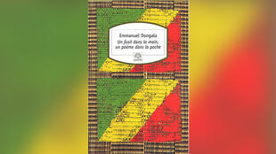 «Un fusil dans la main, un poème dans la poche», de Emmanuel Dongala.