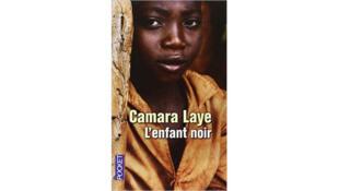 L'ouvrage «L'enfant noir» de Camara Laye.