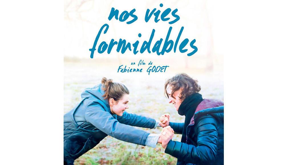 Affiche du film «Nos vies formidables».