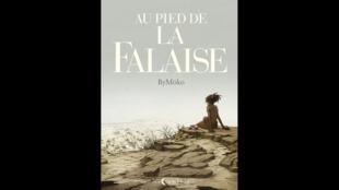 Couverture de la bande dessinée «Au pied de la falaise» de ByMöko.