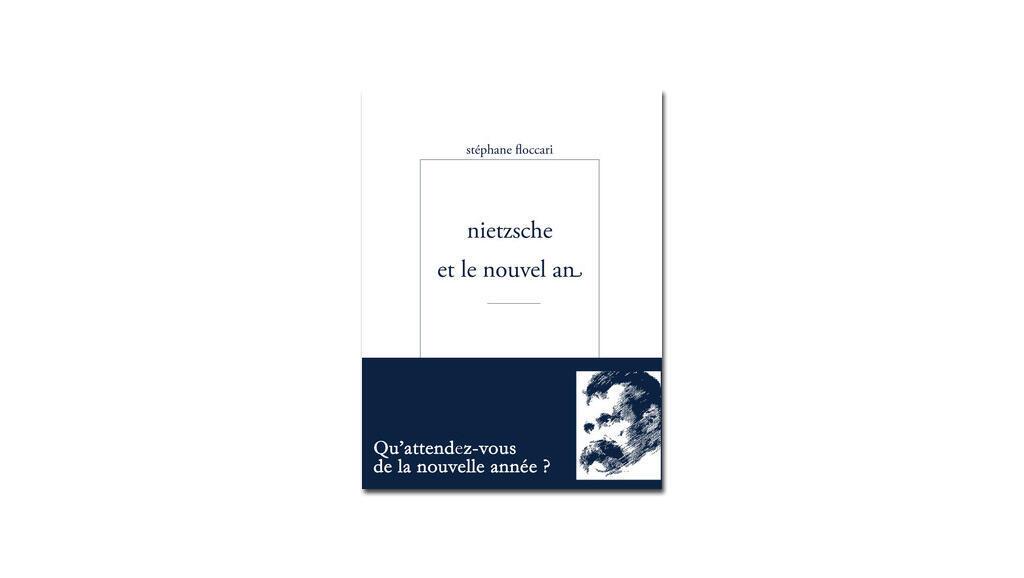 Couverture «Nietzsche et le nouvel an».