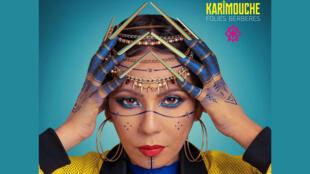 Karimouche - Folies berbères - Tijana Pakic