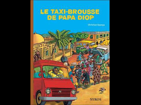 Couverture du best-seller «Le Taxi Brousse de Papa Diop», illustré par Christian Kingué Epanya.