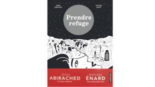 Couverture de la bande dessinée «Prendre refuge» de Mathias Enard et Zeina Abirached.