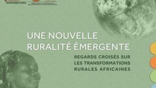 L'atlas «Une nouvelle ruralité émergente» expose les évolutions du monde paysan africain.
