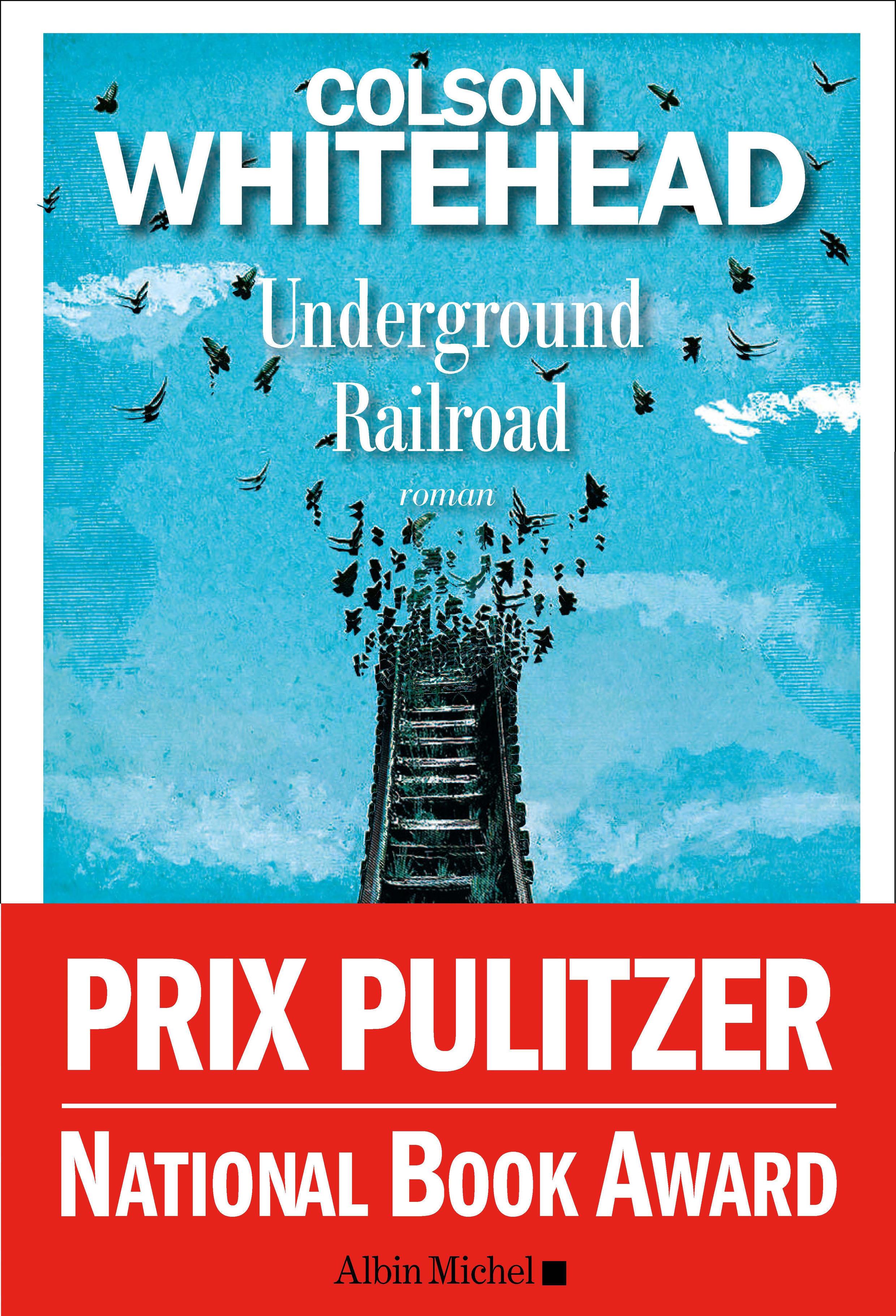 Couverture du roman «Underground Railroad».