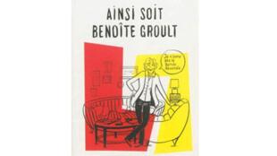 Couverture du livre de Catel «Ainsi soit Benoîte Groult».