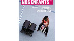 « Qui gardera nos enfants ?» par Caroline Ibos, aux éditions Flammarion.