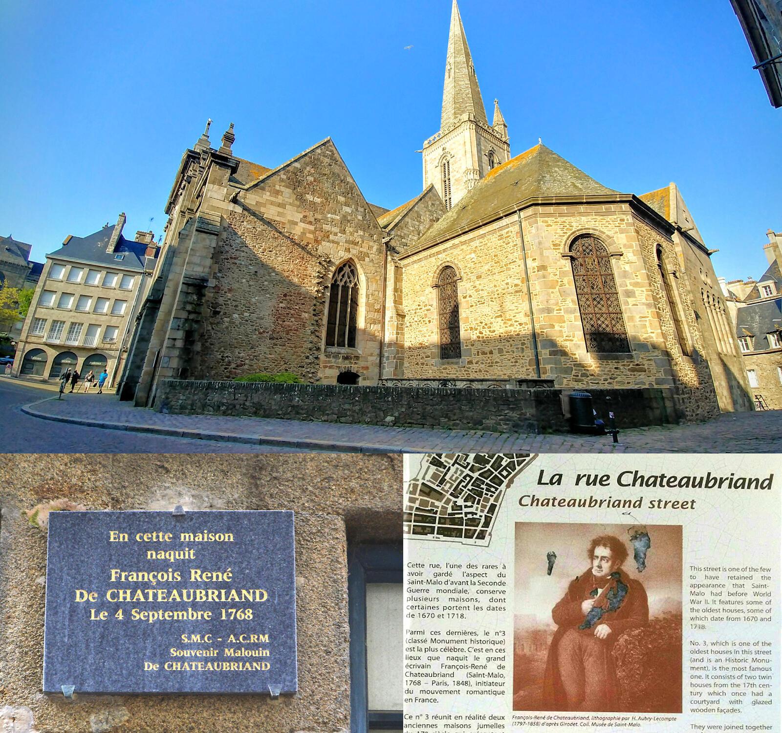 Thánh đường Saint-Vincent, nơi làm lễ rửa tội cho nhà văn Chateaubriand. Tại Saint-Malo, có một con đường và nhà hát thành phố mang tên Chateaubriand