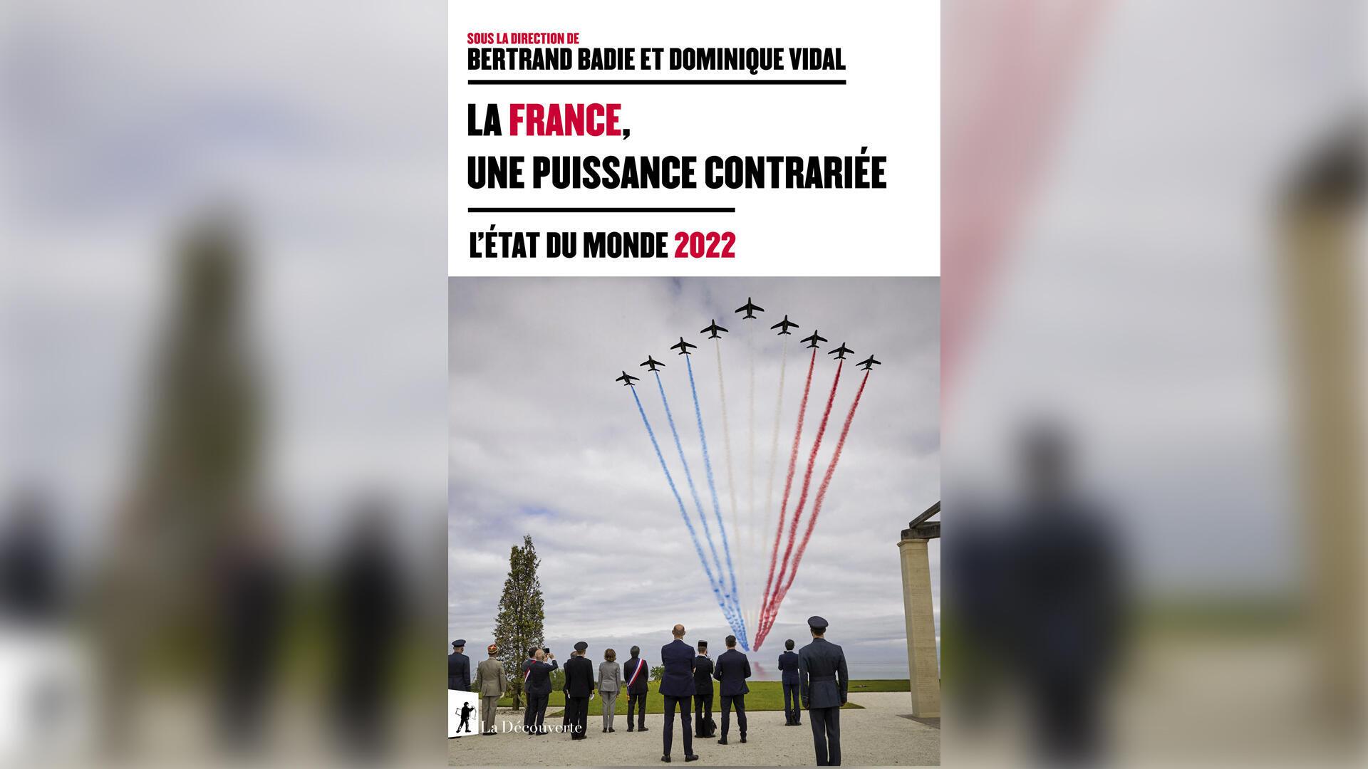 Couverture La France puissance contrariée _ état du monde 2022 - Géopolitique le debat