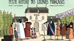 La couverture de la BD de Grégory Jarry, «Petite histoire des colonies françaises».