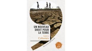 «Un nouveau droit pour la Terre» par Valérie Cabanes.