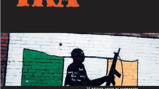«L'IRA et le conflit nord-irlandais», d'Agnès Maillot.