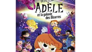 Couverture de la BD «Mortelle Adèle et la galaxie des bizarres» de Mr Tan. Dian Le Feyer, chez Bayard Jeunesse.