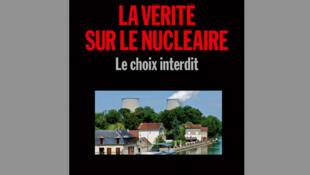 La couverture de «La vérité sur le nucléaire» de Corinne Lepage.