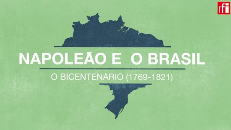 Napoleão e o Brasil: Bicentenário (1796-1821)