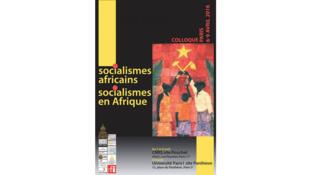 Colloque à Paris, Socialismes africains, socialismes en Afrique, du 6 au 9 avril 2016.