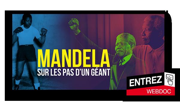Nelson Mandela, sur les pas d'un géant