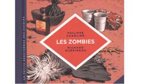 Couverture «Les zombies», de Philippe Charlier et Richard Guérineau.