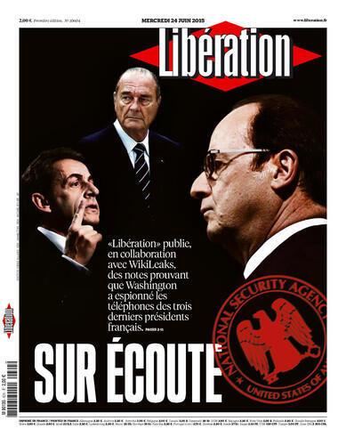 """Capa do jornal francês """"Libération"""" denunciado as escutas telefônicas da agência americana NSA."""