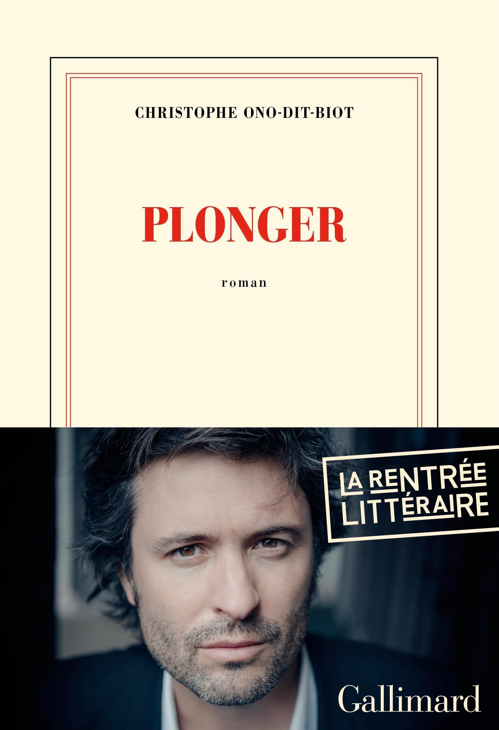 Plonger est le cinquième roman de Christophe Ono-Dit-Biot.