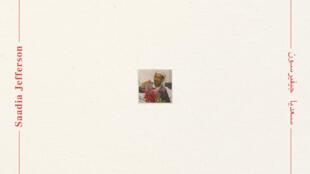 «Saadia Jefferson», le nouvel album d'El Khat.