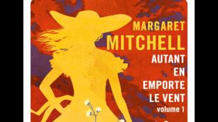 Détail de la couverture du roman « Autant en emporte le vent », de Margaret Mitchell, dans la nouvelle traduction de Josette Chicheportiche, aux éditions Gallmeister.