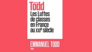 «La lutte des classes en France au XXIe siècle», d'Emmanuel Todd.