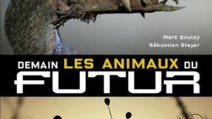«Demain les animaux du futur».
