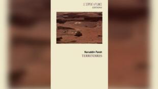 «Territoires», de Nuruddin Farah.