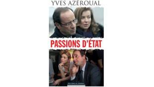 La couverture du livre d'Yves Azéroual, «Passions d'Etat», aux Editions du Moment.