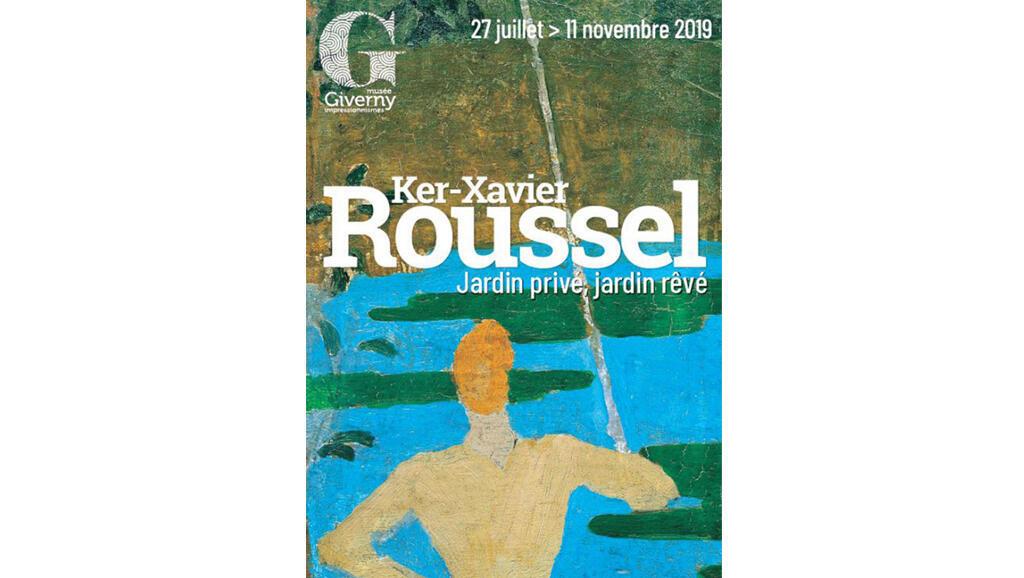 Affiche de l'exposition «Ker-Xavier Roussel. Jardin privé, jardin rêvé», au musée des impressionnismes à Giverny jusqu'au 11 novembre 2019.
