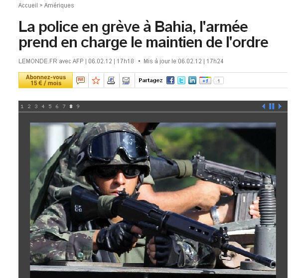 Le Monde mostra imagens da presença do Exército nas ruas da Bahia.