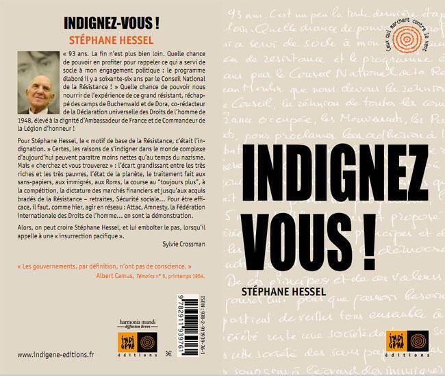 """""""Indignez-vous!"""" fue publicado por la pequeña editorial independiente Ingigène."""