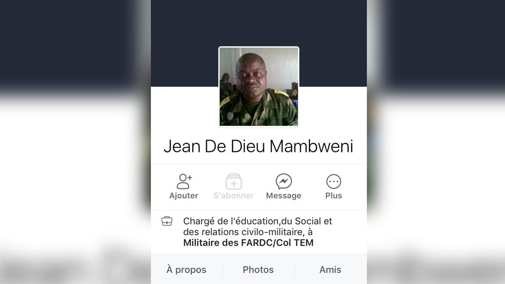 Sur Facebook, Jean De Dieu Mambweni se présente comme chargé des relations civilo-militaires, rattaché à l'état-major.