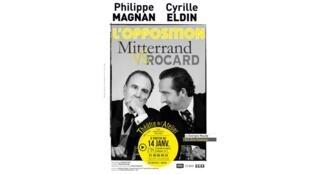 Affiche du spectacle «L'Opposition Mitterand vs Rocard», au Théâtre de l'Atelier.