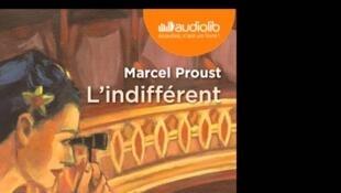 L'indifférent de Marcel Proust