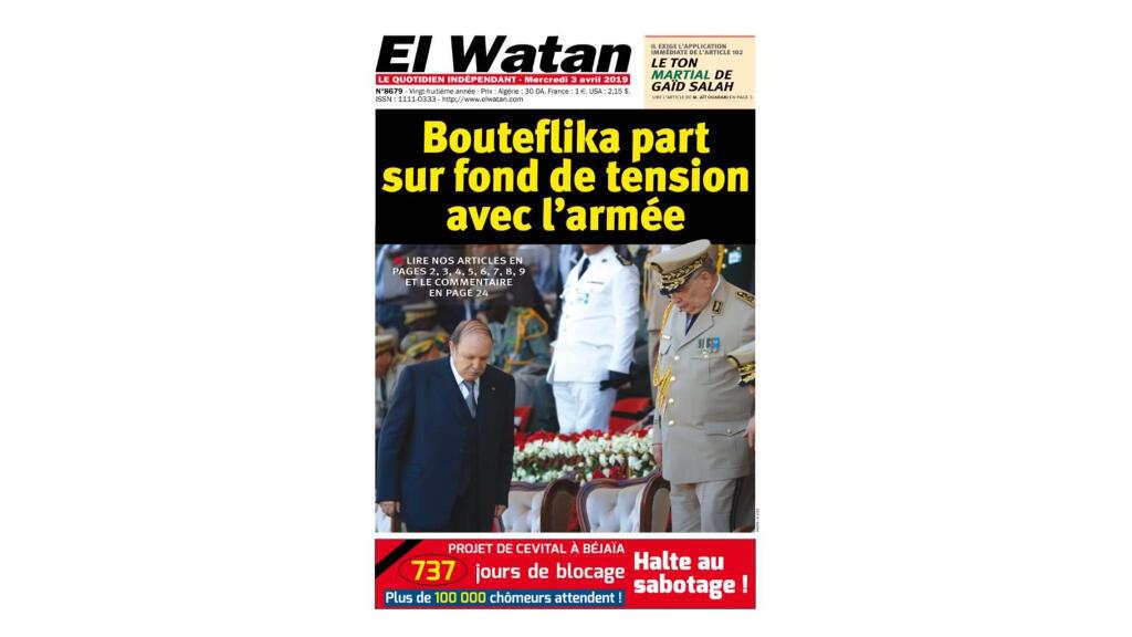 Une du journal «El Watan» à paraître le 3 avril 2019.