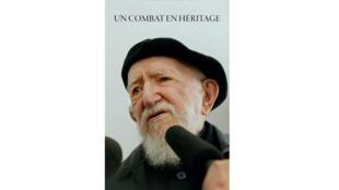 «Un combat en héritage», œuvre collective des membres de la Fondation Abbé Pierre est publié aux éditions Actes Sud.