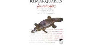 «Histoires remarquables: les animaux»,  écrit par François Moutou et illustré par le dessinateur naturaliste François Desbordes.