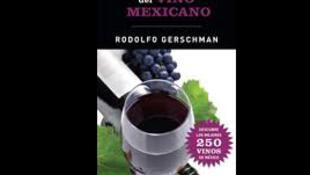 Portada de la 'Guía Catadores del Vino Mexicano' de Rodolfo Gerschman.