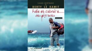 Couverture livre «Folie et calvaire des migrants» de Bertrand Sikadi